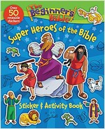 The Beginner\'s Bible Super Heroes of the Bible Sticker and Activity Book
