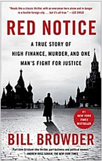 Red Notice: A True Story of High Finance, Murder, and One Man\'s Fight for Justice