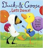 Duck & Goose, Let\'s Dance!