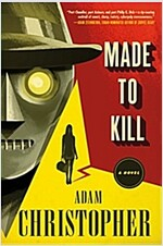 Made to Kill: A Ray Electromatic Mystery
