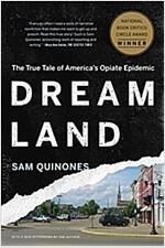 Dreamland: The True Tale of America\'s Opiate Epidemic