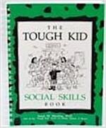 The Tough Kid Social Skills Book