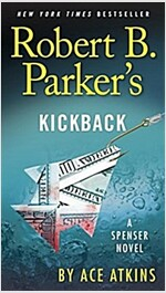 Robert B. Parker\'s Kickback