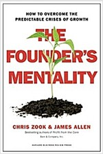 The Founder\'s Mentality: How to Overcome the Predictable Crises of Growth
