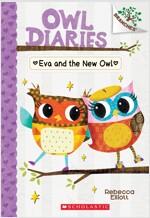 Owl Diaries #4 : Eva and the New Owl