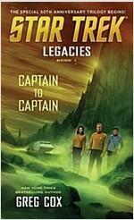 Legacies, Book 1: Captain to Captain