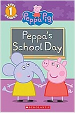 First Day of School (Peppa Pig Reader)