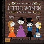 Little Women: A Babylit(r) Playtime Primer