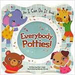 Everybody Potties: Shaped Board Book
