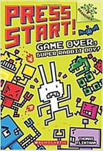 Press Start! #1 : Game Over, Super Rabbit Boy!