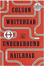 The Underground Railroad (Oprah\'s Book Club)