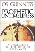 Prophetic Untimeliness