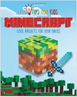 Minecraft: Cool Projects for Your Lego Bricks