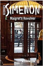 Maigret\'s Revolver : Inspector Maigret #40