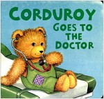 Corduroy Goes to the Doctor (Lg Format)