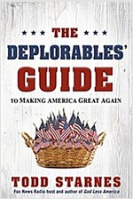 The Deplorables\' Guide to Making America Great Again