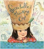 Sarabella\'s Thinking Cap